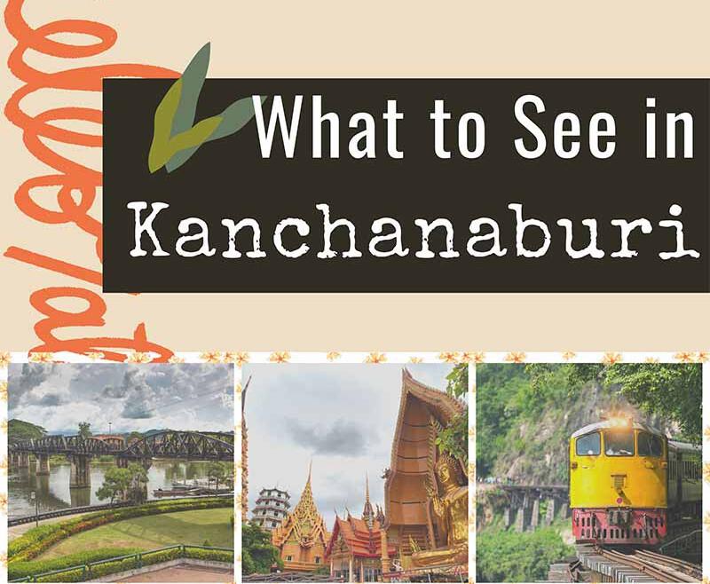 Kanchanaburi-what-to-see-travel